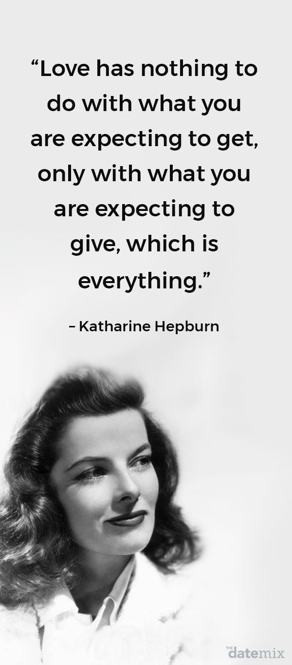 A photo of Katharine Hepburn with the true love quote below written above her head.
